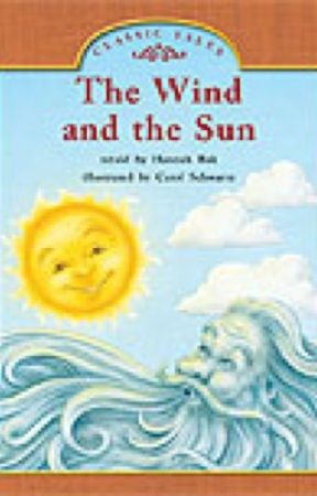 The wind and the sun By James Baldwin by Teenbooks2014