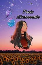 Uma Poeta Aborrecente by layla0377