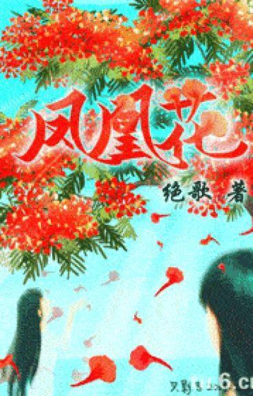 Phượng Hoàng Hoa (edit)