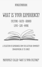 What Is Your Culture? by RubixCube89201