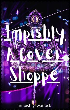 Impishly A Cover Shoppe by impishlyawarlock
