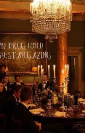 My drug Lord by Stardazling
