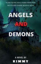 ANGELS AND DEMONS by MicKimy