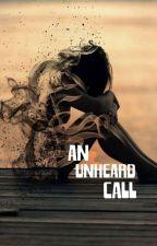 An Unheard Call... by centrefruit