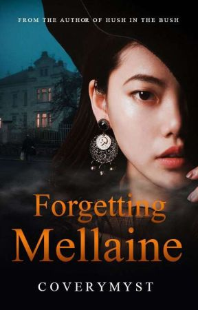 Forgetting Mellaine by Coverymyst