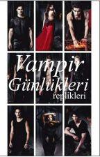 Vampir Günlükleri Replikleri by MelikeKrm
