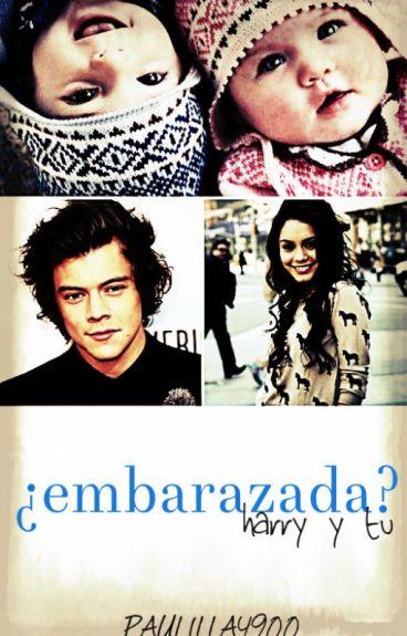 ¿Embarazada? (Harry y tu).