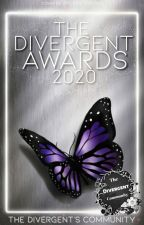 The Divergent's Awards' 2020{OPEN} by DivergentHideout