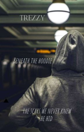 Beneath the Hoodie by Trezzy231