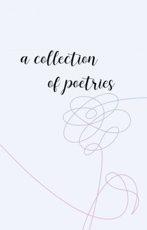 A collection of poetries!💜 by mintseesaw_
