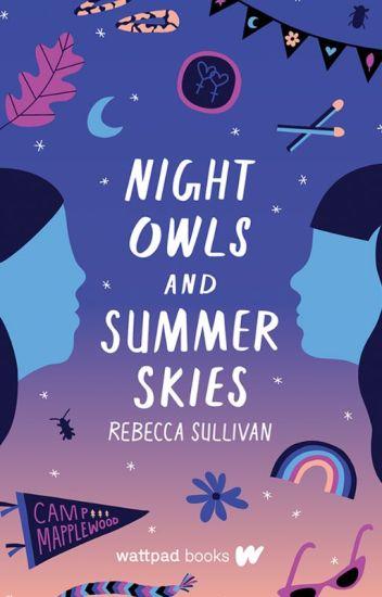 Night Owls and Summer Skies (Wattpad Books Edition)
