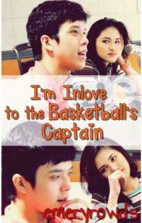 [ONE SHOT] I'm Inlove to the Basketball's Captain (JuliElmo) by emeryrowd