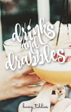 Drinks and Drabbles by bang_tiddies