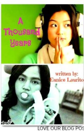 A Thousand Years by Eunice by LoveOurBlogPost