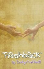 """""""Flashback"""" by IndigoTruffles07 by Fathers_Angels"""