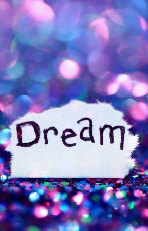 Dream by NarahDahnnt