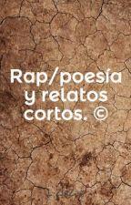 Rap/poesía y relatos cortos. © by L-ZigZag