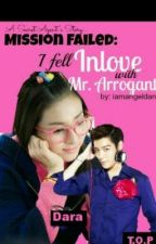 Mission Failed: I Fell Inlove with MR. ARROGANT<3 ( A Secret Agent Story ) by dumbfoldedchibi