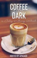 Coffee after Dark: a July writing contest ☕️🌃 by apagado
