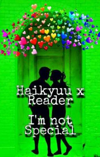 I'm not special (Haikyuu x Reader)