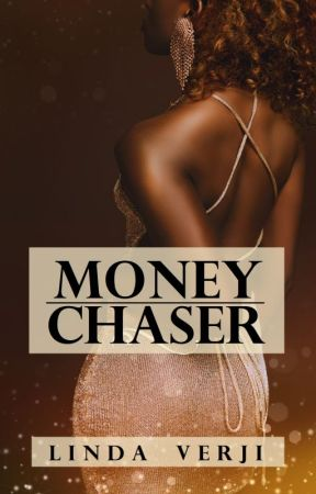 MONEY CHASER by lindaverji