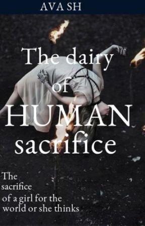 Diary of human Sacrifice by AvaSh3