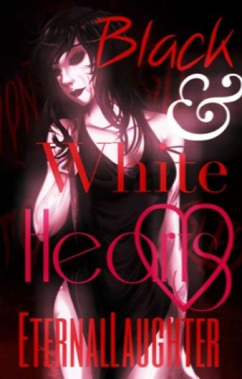 Black & White Hearts (Jane the Killer Story)