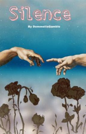 Silence by DommettsGamble