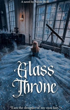 GLASS THRONE by nicbelles