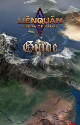 Đọc truyện ARENA OF VALOR GUIDE