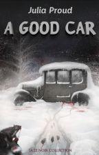 A Good Car by JuliaProud