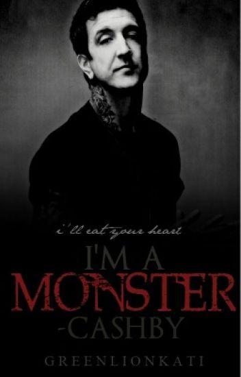I'm A Monster - Austlan Cashby