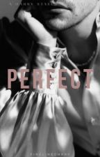 Perfect | H.S. by finelinechrry