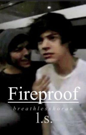 Fireproof | l.s. by gillettenarry