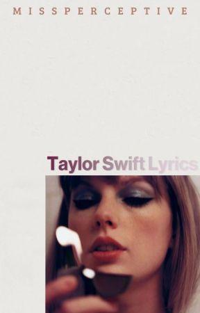 Taylor Swift Lyrics Last Kiss Wattpad