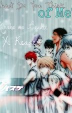 What Do You Think of Me? (Kuroko no Basket X Reader) by hannahhtots
