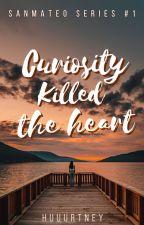 Curiosity Killed the Heart by huuurtney