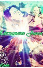 Eternamente Juntos by Nozomi_Kaoru_Brief