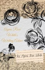 Agnes Rose White's Writing Advice by agnesofmn