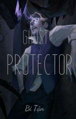 Đọc truyện Ghost Protector