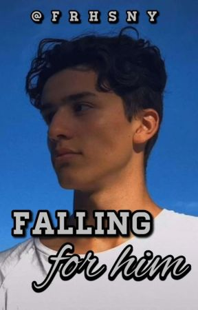 falling for him (lower caps ^_^) by frhsny