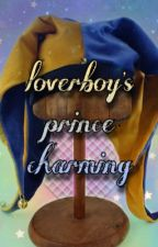Loverboy's Prince Charming by Lazygaylover