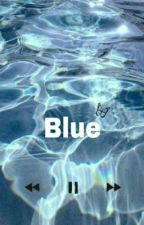Blue  by user40040597