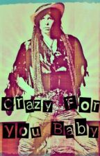 Steven Tyler Fan Fiction : Crazy For You Baby by st26348