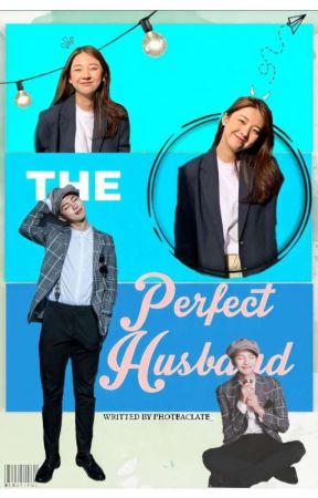 [OG]The Perfect Husband + KNJ FF by photeaclate_