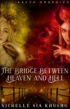 The Bridge between Heaven and Hell by NSK1271