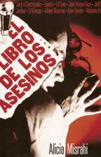 El libro de los asesinos by Closetoyou_PR