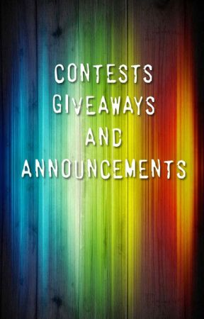 Contests, Giveaways, and Announcements by Zoe_Blessing