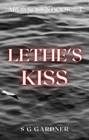 Lethe's Kiss (Ari & Soren Book 3) by OwlieCat