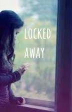 Locked Away by phanless